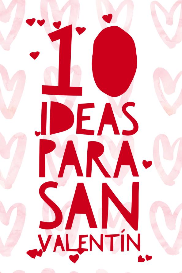 10 Ideas Para Celebrar San Valentín En Familia. – El ultimo dia de ...